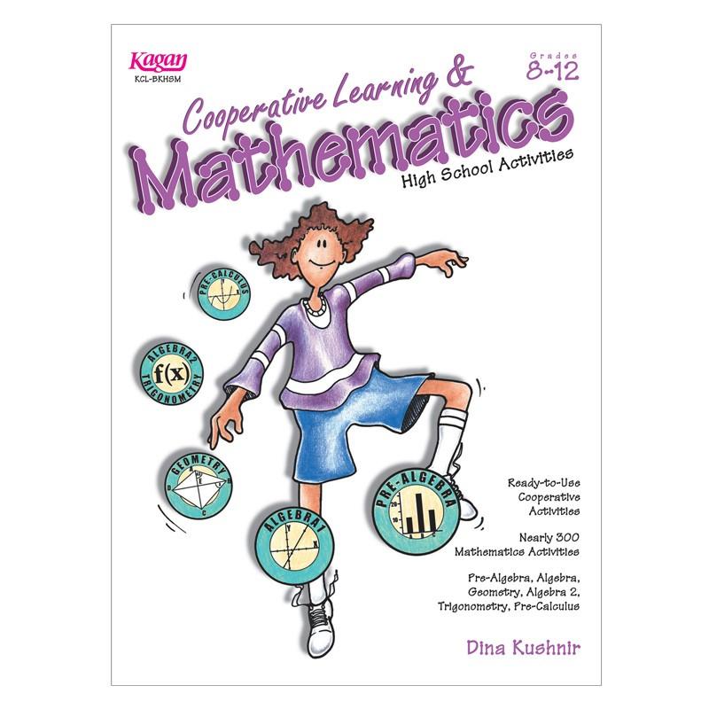 COOPERATIVE LEARNING & MATHEMATICS  GR  8-12